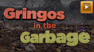 Gringos in the Garbage: Trailer